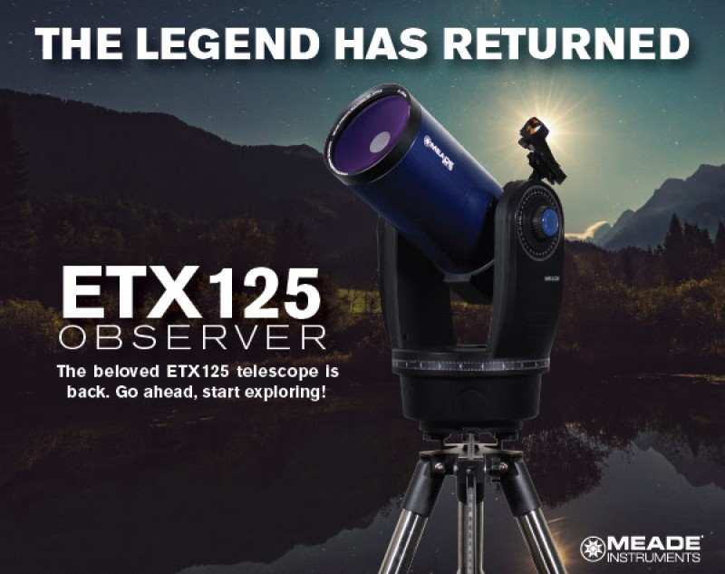 The Legend has returned! The ETX 125 Observer!