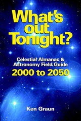 Ken Press What's Out Tonight?  Celestial Almanac & Astronomy Field Guide 2000 to 2050