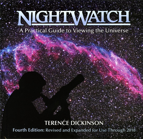 Firefly Books NightWatch: A Practical Guide to Viewing the Universe, 4th Edition