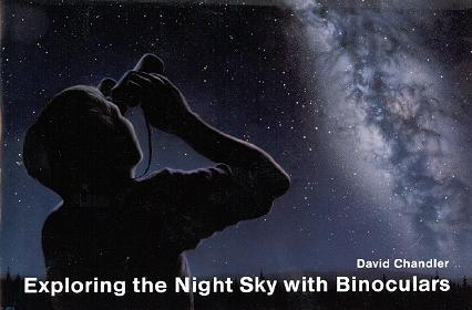 David Chandler & Co. Exploring the Night Sky with Binoculars